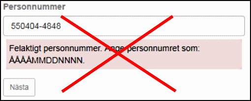 Felmeddelande som säger till användaren använda ett personnummer med 12 siffror, inte 10.