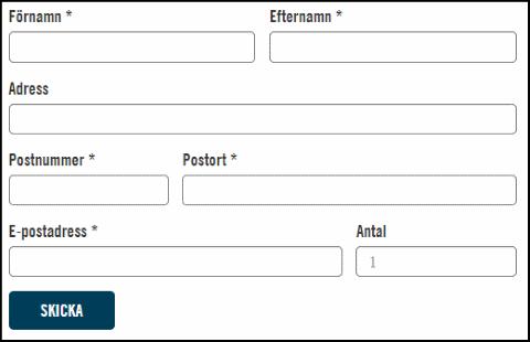 Storleken på formulärets fält har anpassats till den information som ska fyllas i. Till exempel är fältet postnummer kortare än Postort.