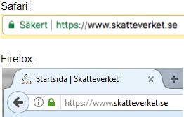 Safari visar krypterad anslutning med hänglås och texten Säker samt grönmarkerat https. Firefox visar ett hänglås invid adressen.
