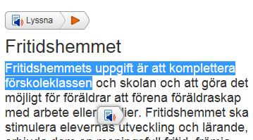 Skärmbild från Skolverkets webbsida om Fritidshem. Ett textstycke är markerat och två olika lyssna-knappar visas.
